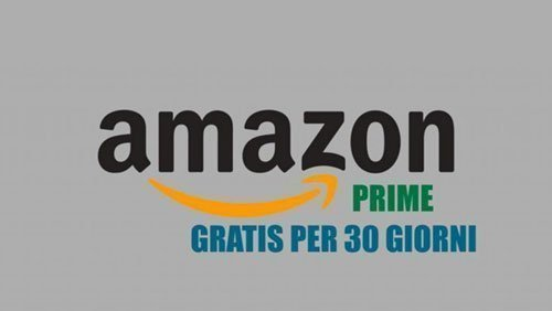 Amazon Prime gratis per 30 giorni
