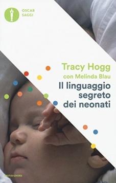 il linguaggio segreto dei neonati, libro per neogenitori